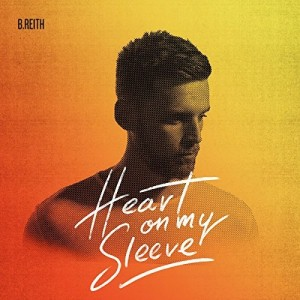 B. Reith – Heart on My Sleeve