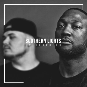 Alex Faith & Dre Murray – Southern Lights: Overexposed